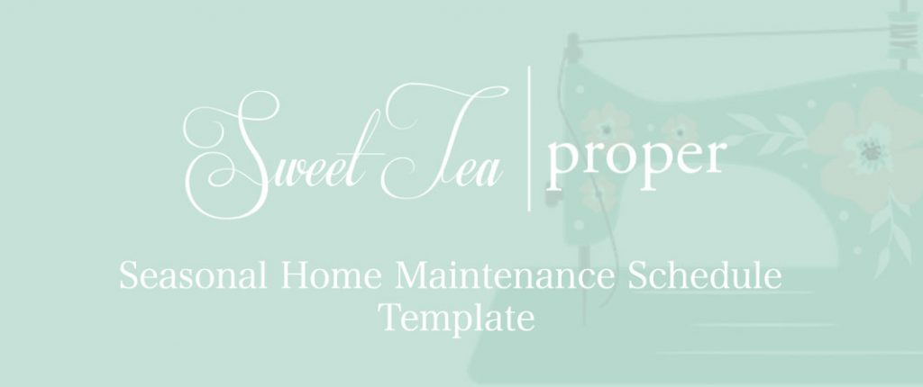 Seasonal Home Maintenance Schedule Template