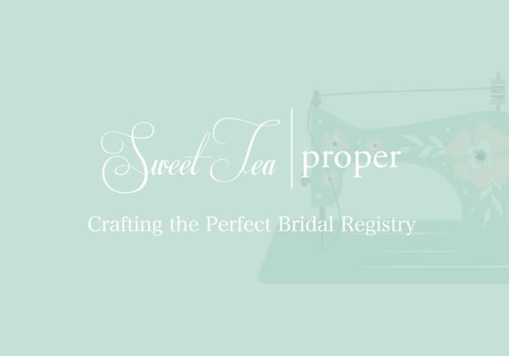 Crafting the Perfect Bridal Registry