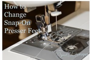How to Change Snap-On Presser Feet